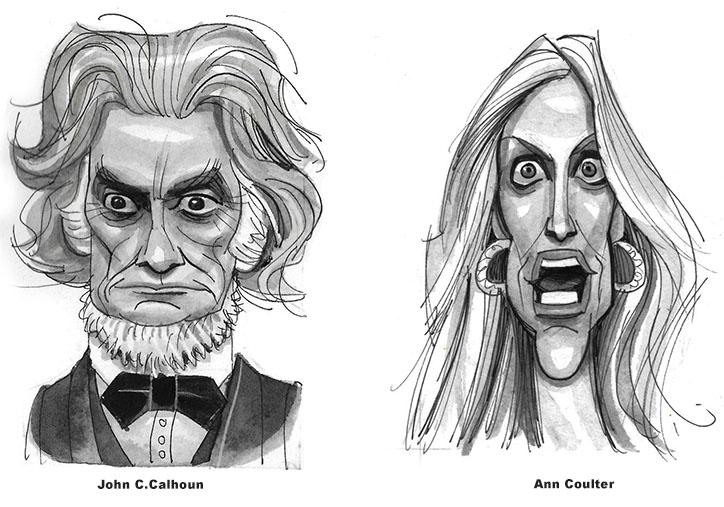 John C. Calhoun and Ann Coulter